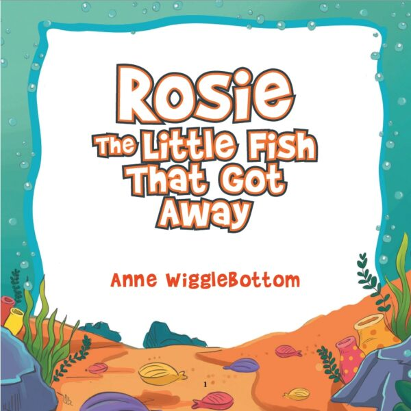 Rosie the Little Fish That Got Away - page 1