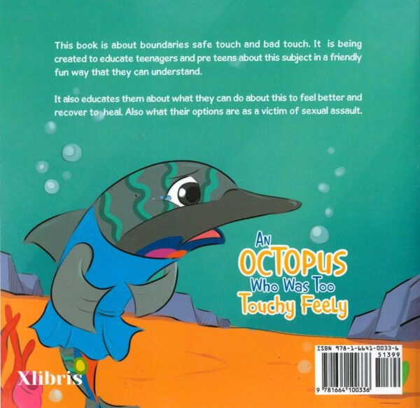 An Octopus Who Was Too Touchy Feely - Back Cover